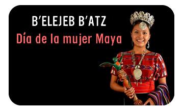 B'elejeb' B'atz, día de la Mujer Maya